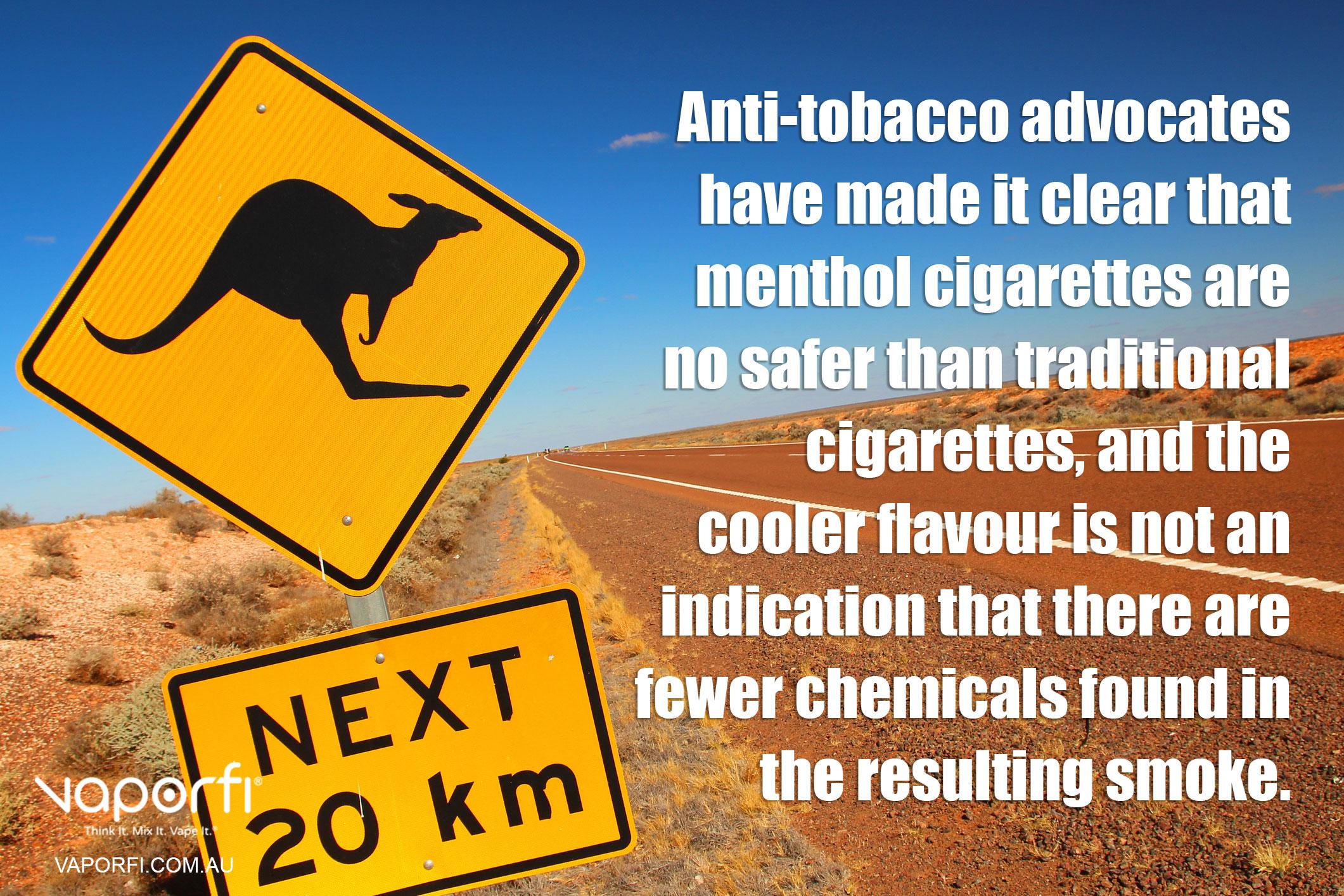 VaporFi AU - ECig for Menthol Lovers: Anti-tobacco Advocates